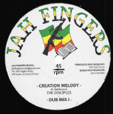 Disciples - Creation Melody / Dub 1 / Dub 2 / Dub 3 (Jah Fingers) 12""